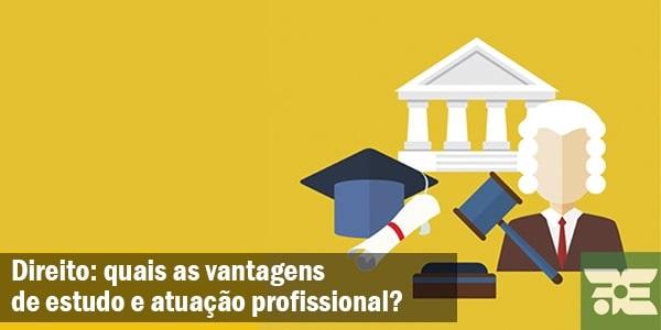 direito_quais_vantagens_estudo_atuacao